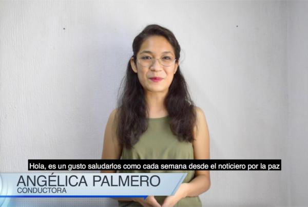 Noticiero Por la Paz #11 – 2021 con Angélica Palmero