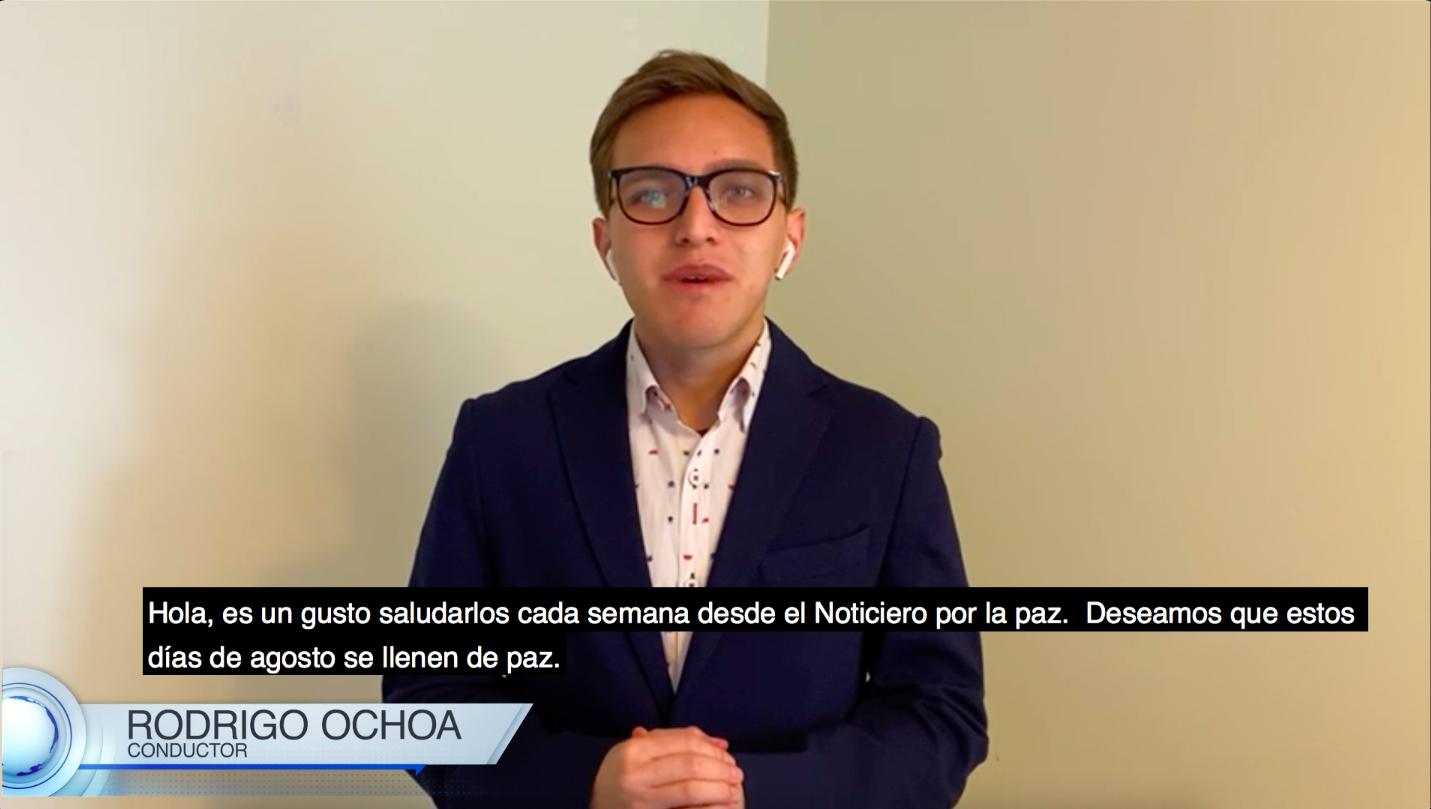 Noticiero Por la Paz #17 – 2021 con Rodrigo Ochoa